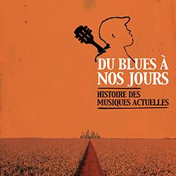 Histoire du blues à nos jours