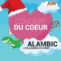 CONCERT DU COEUR : ALAMBIC + COLLEGIENS EN SCENE