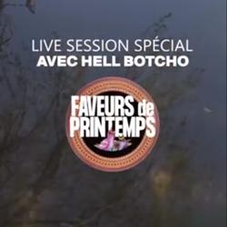 Tandem Live Session spéciale Faveurs de Printemps : Hell Botcho & Anthony Derycke