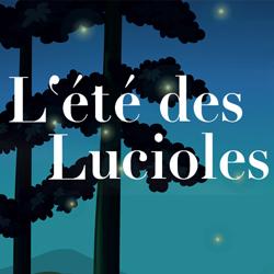 L'ÉTÉ DES LUCIOLES
